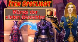 WoW Item Spotlight Coin of Many Faces titel title 1280x720