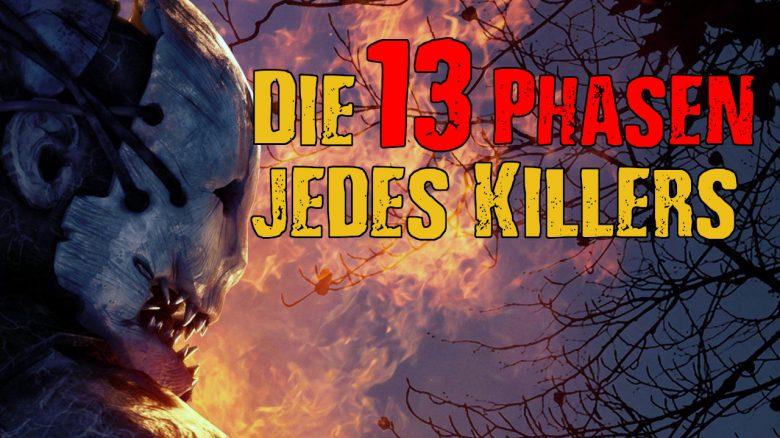 Dead by Daylight 13 Phasen Killer titel title 1280x720