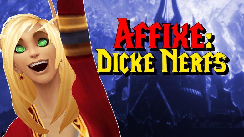 WoW Affixe Dicke Nerfs titel title 1280x720