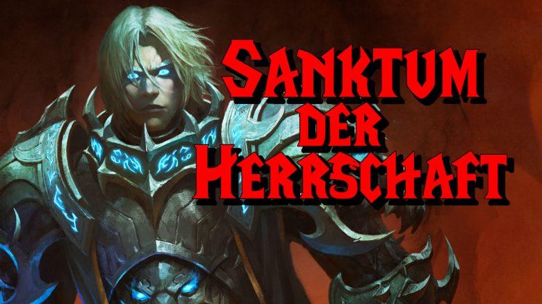 WoW Anduin Sanktum der Herrschaft titel title 1280x720