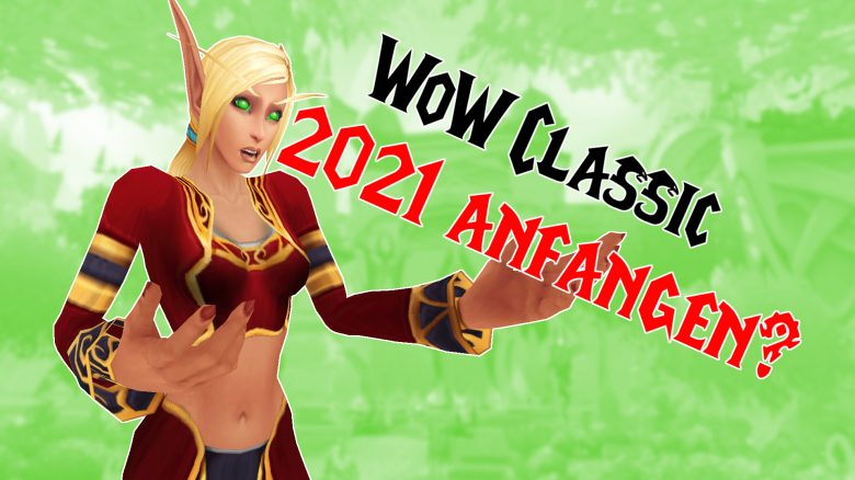 WoW BC Classic anfangen 2021 Titel 3