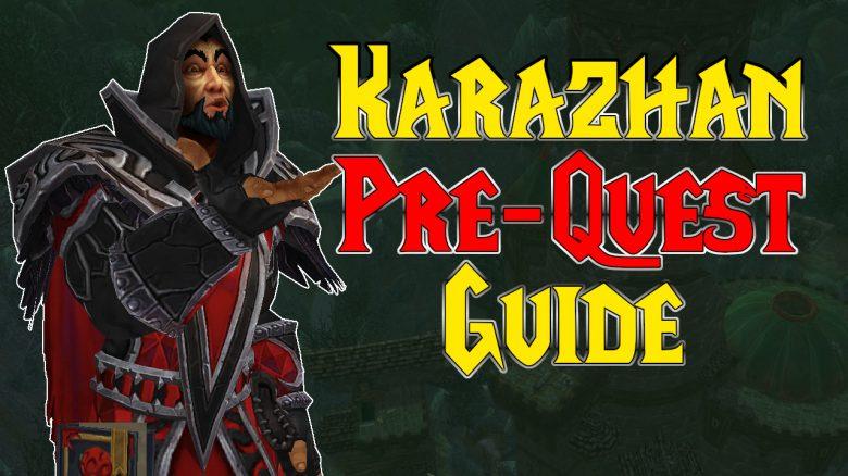 WoW Classic Karazhan Pre Quest Guide titel title 1280x720