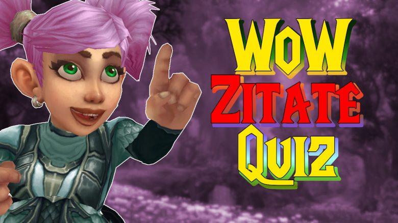 WoW Zitate Quiz titel title 1280x720
