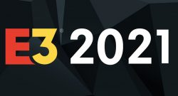 E3 2021: Unser Live-Programm zur digitalen Messe