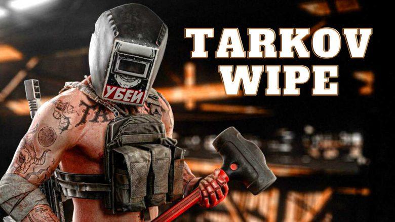 escape from tarkov wipe titel