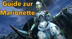 Guild Wars 2 Verdrehte Marionette Guide