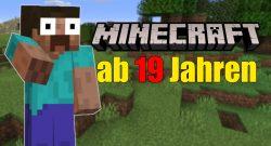 Minecraft ab 19 Jahren titel title 1280x720