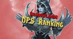 WoW DPS-Ranking für Shadowlands – Diese Klassen machen den meisten Schaden