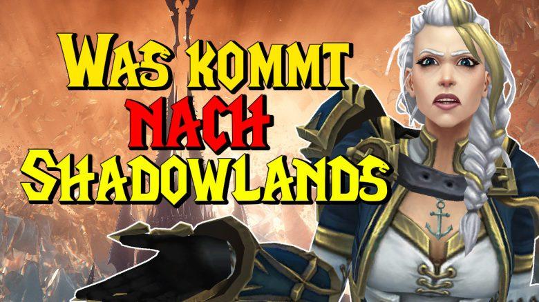 WoW: Was kommt nach Shadowlands? Leaks, Gerüchte und Theorien