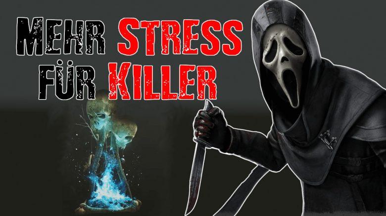 Dead by Daylight mehr Stress Killer titel title 1280×720