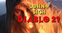 Diablo 2 kurz vor Release: Warum sollte man das spielen? Der kurze Check