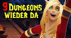 World of Warcraft belebt alten Content, bringt 9 Dungeons zurück