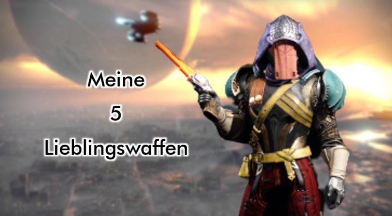 Destiny-2-Meine-Lieblingswaffen-Titelbild