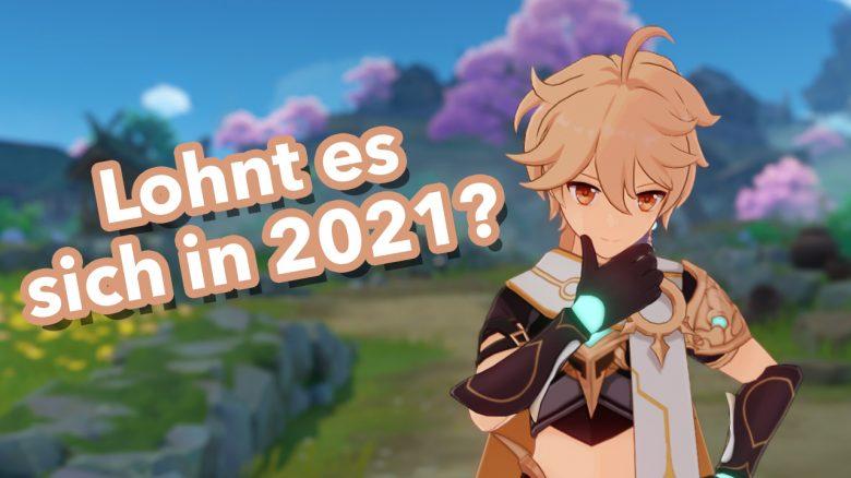 Genshin Impact lohnt es sicht in 2021