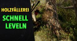New World: So erreicht ihr schnell maximales Level bei Holzfällerei