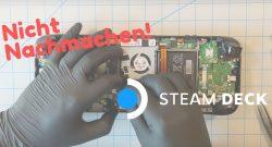 Valve zeigt, wie man das Steam Deck modden kann – Darum solltet ihr es lassen