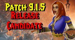 """WoW: Patch 9.1.5 hat endlich einen """"Release Candidate"""" – Wann geht's los?"""